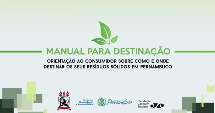 Na sua terceira edição, a publicação elaborada numa parceria da Semas, Fundaj e UFPE traz informações ambientais e dicas de locais para destinação de diversos tipos de resíduos